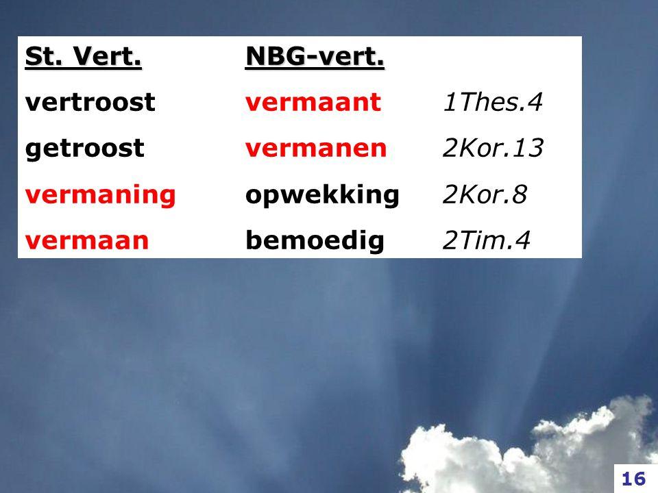 St. Vert. vertroost getroost vermaning vermaan NBG-vert.
