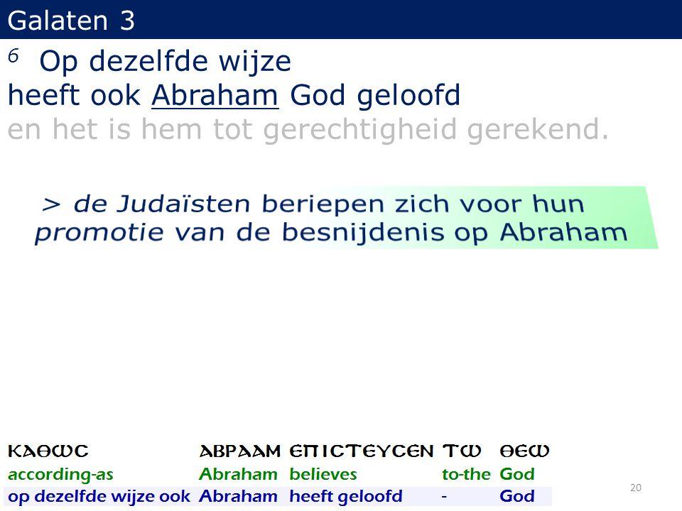 heeft ook Abraham God geloofd