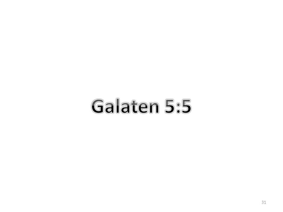 Galaten 5:5