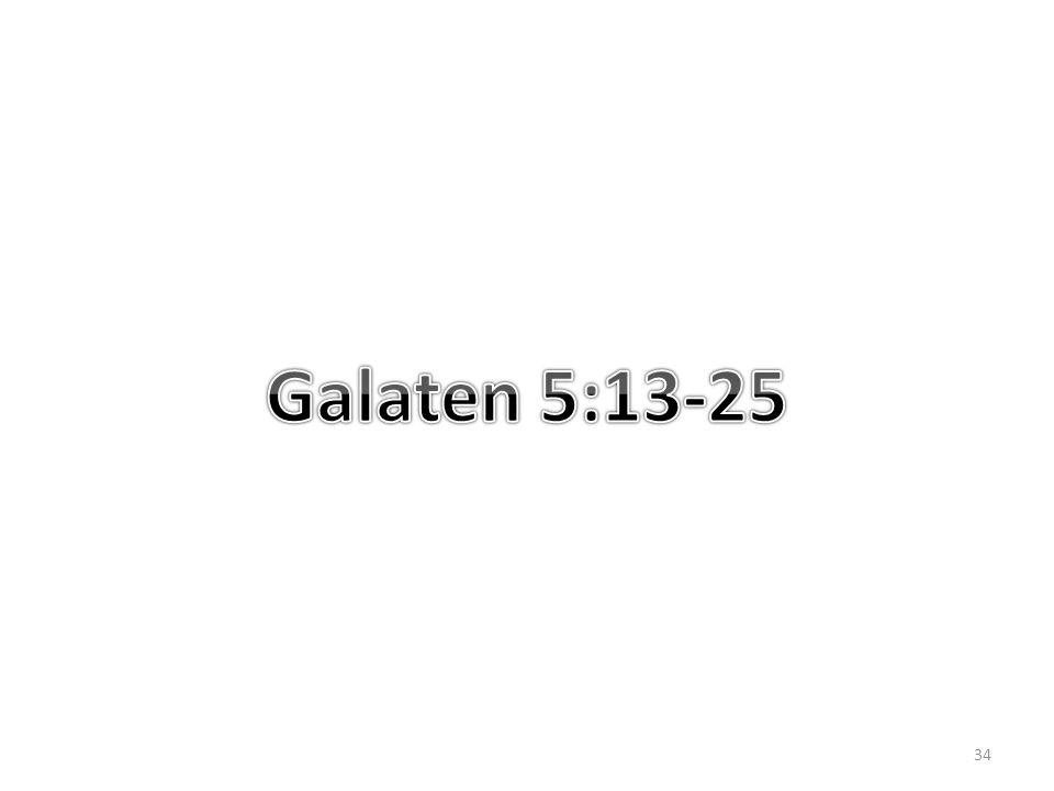 Galaten 5:13-25
