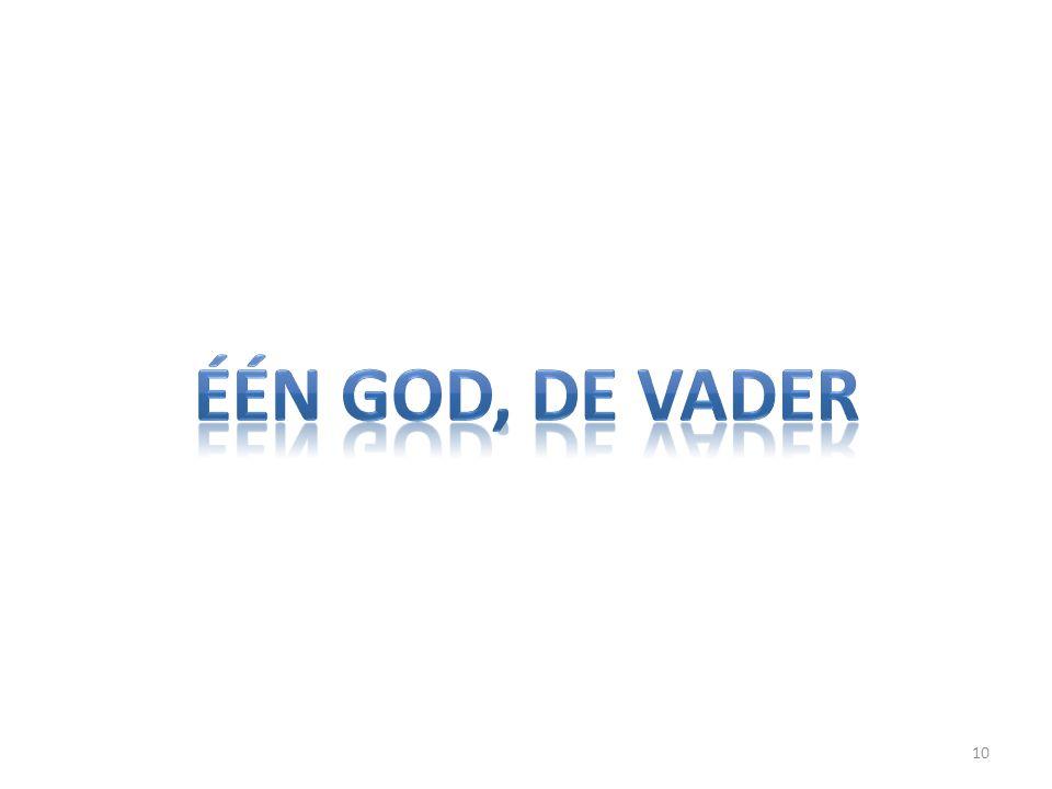 één god, de vader