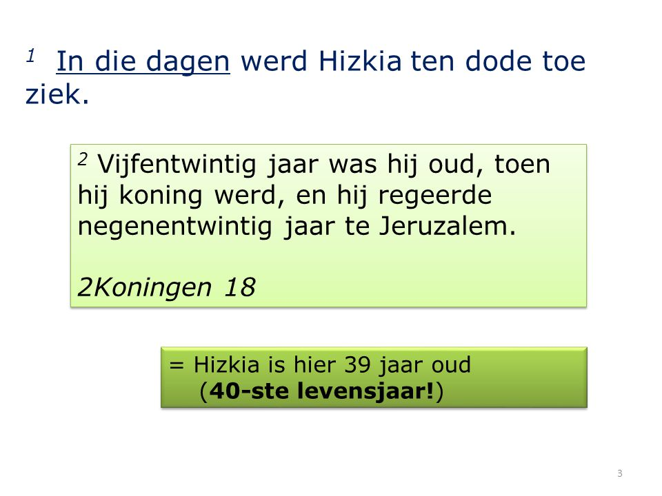 1 In die dagen werd Hizkia ten dode toe ziek.