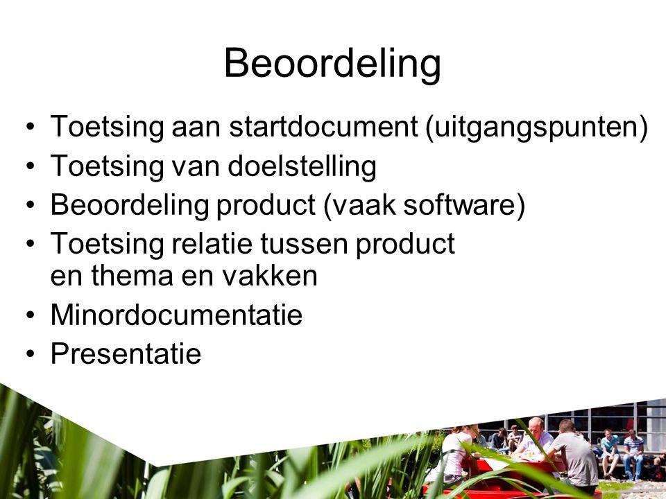Beoordeling Toetsing aan startdocument (uitgangspunten)
