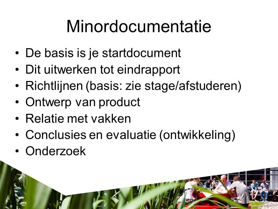 Minordocumentatie De basis is je startdocument
