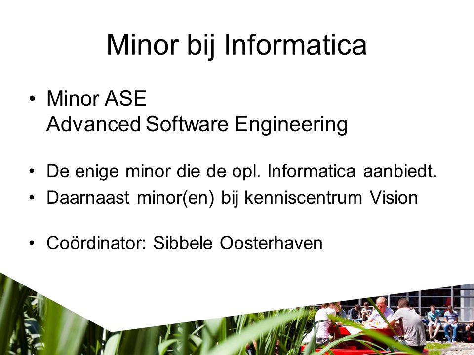 Minor bij Informatica Minor ASE Advanced Software Engineering
