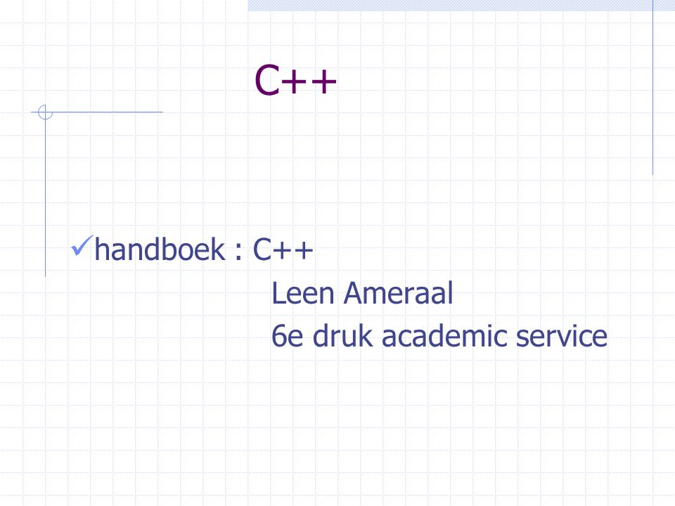 C++ handboek : C++ Leen Ameraal 6e druk academic service