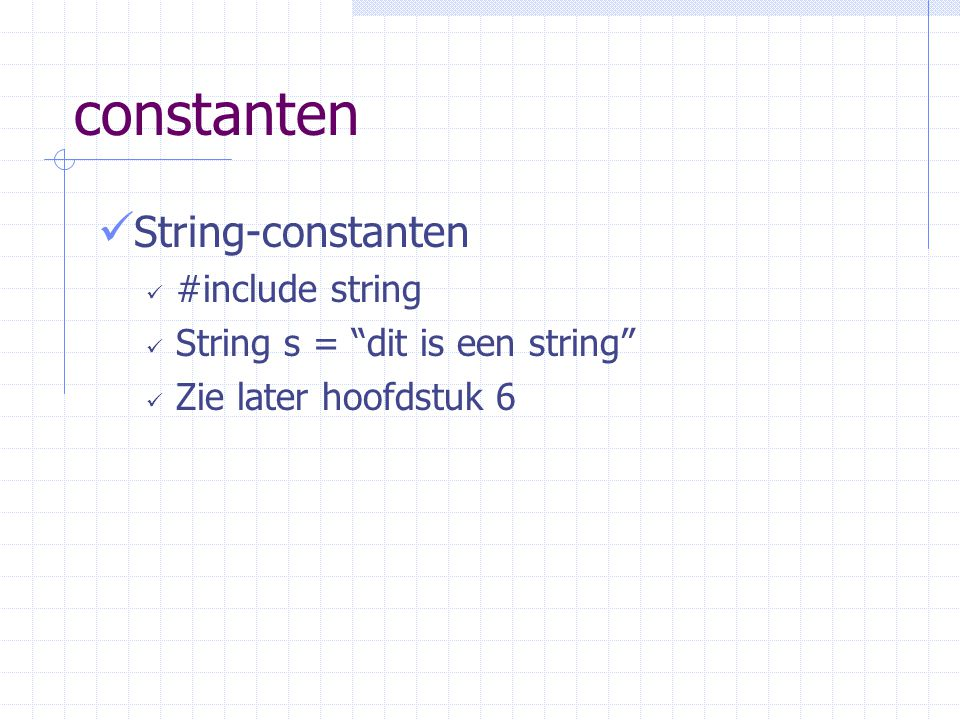 constanten String-constanten #include string