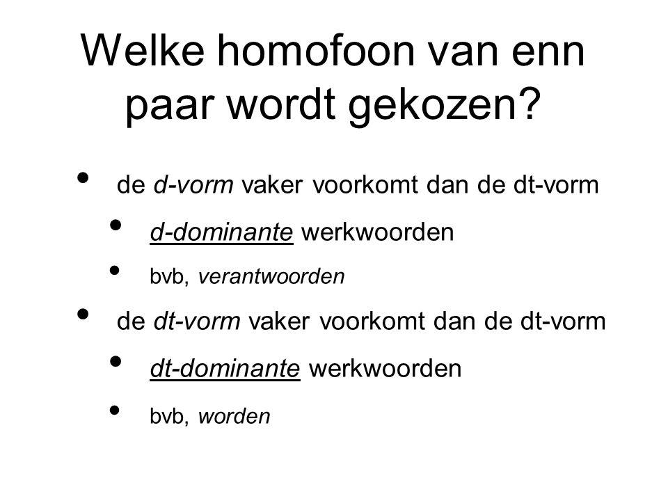 Welke homofoon van enn paar wordt gekozen
