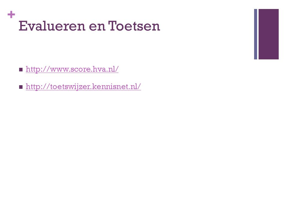 Evalueren en Toetsen http://www.score.hva.nl/