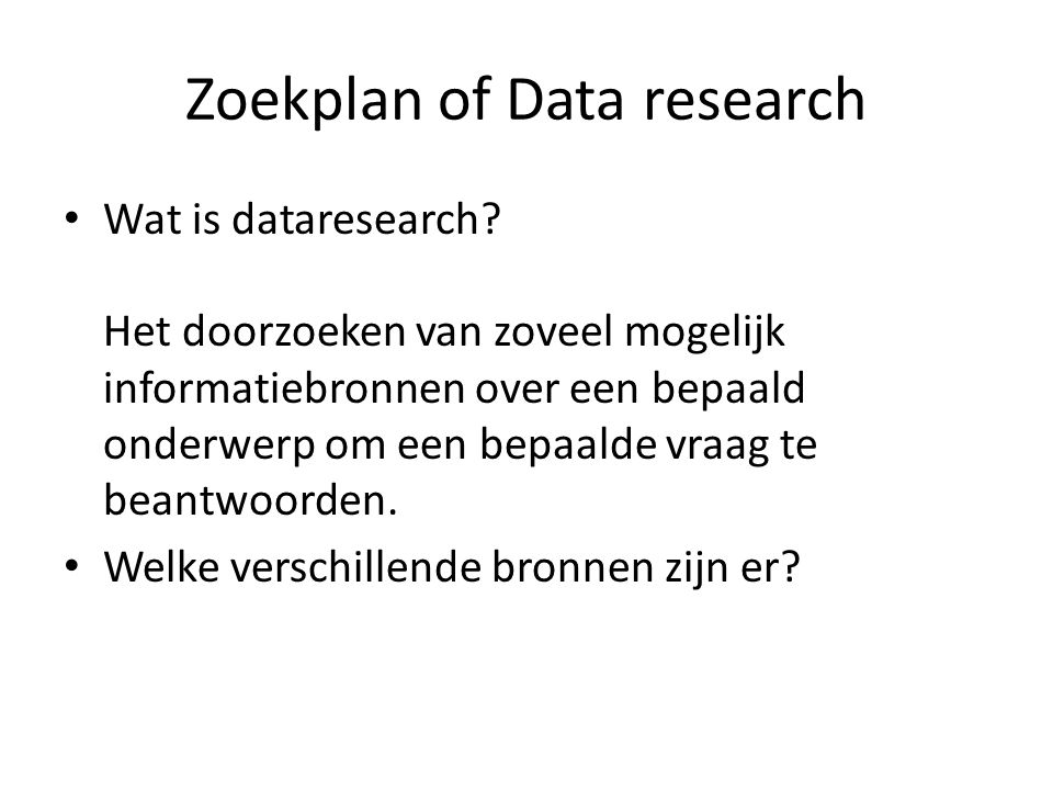 Zoekplan of Data research