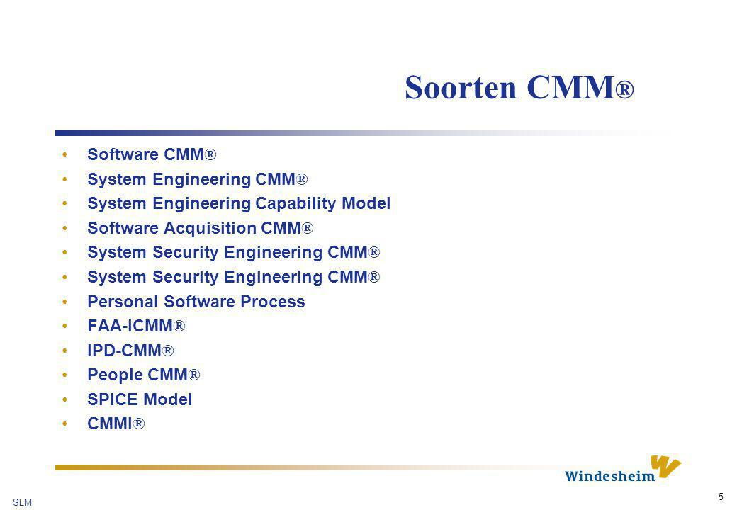 Soorten CMM® Software CMM® System Engineering CMM®