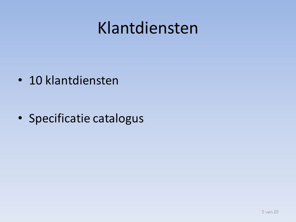Klantdiensten 10 klantdiensten Specificatie catalogus