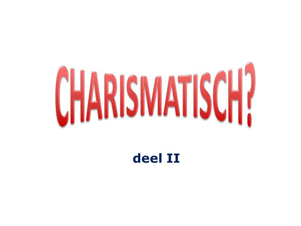 CHARISMATISCH deel II