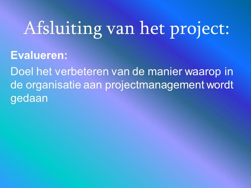 Afsluiting van het project: