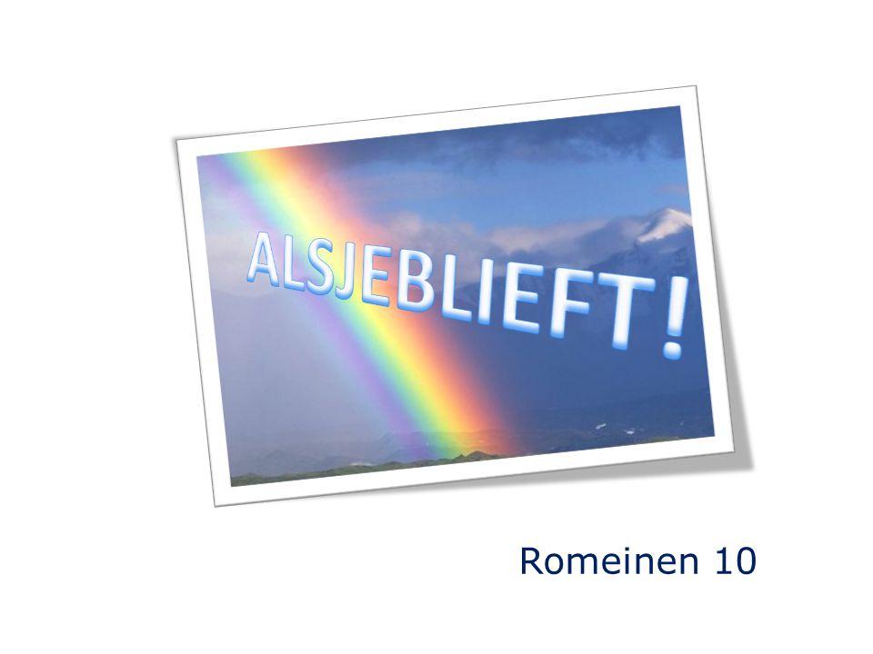 ALSJEBLIEFT! Romeinen 10