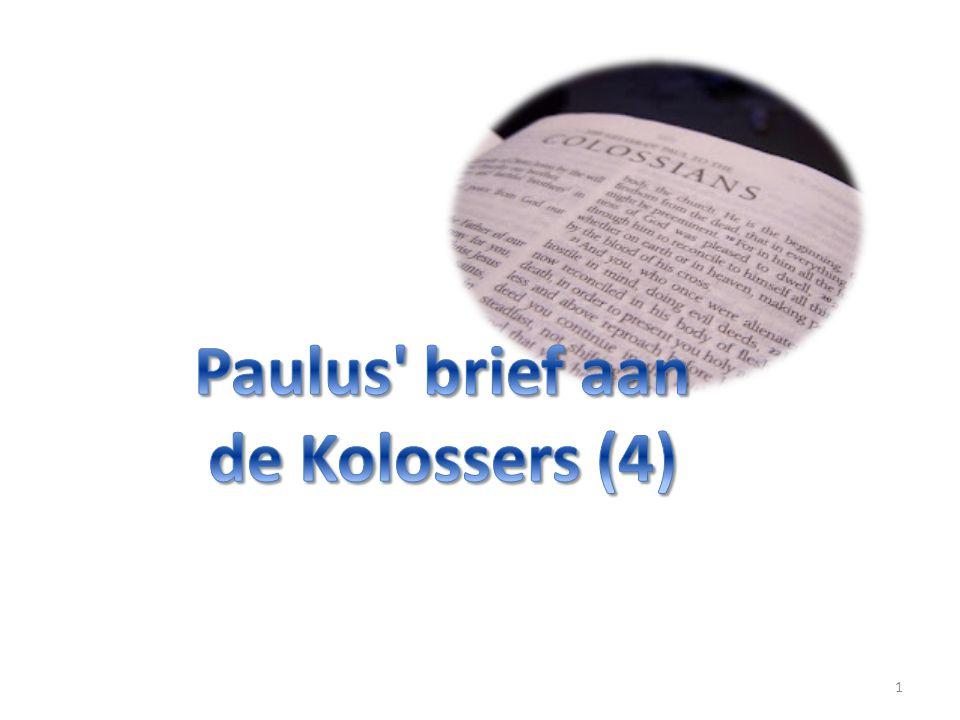 Paulus brief aan de Kolossers (4)