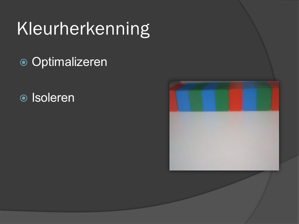 Kleurherkenning Optimalizeren Isoleren