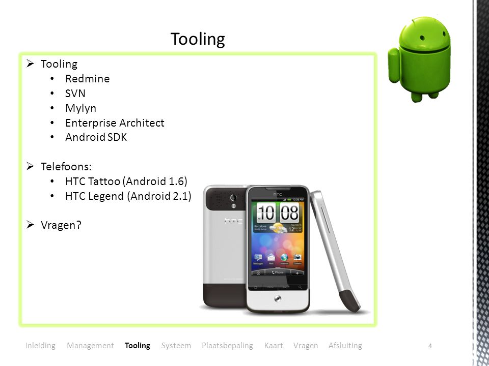 Tooling Tooling Redmine SVN Mylyn Enterprise Architect Android SDK