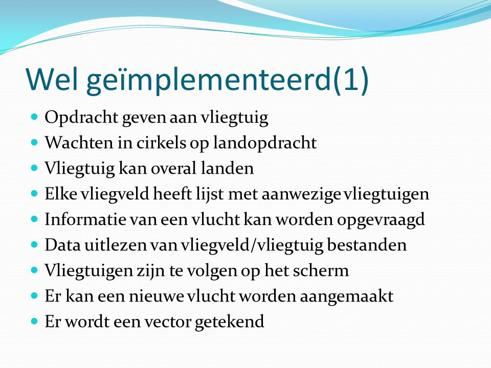 Wel geïmplementeerd(1)