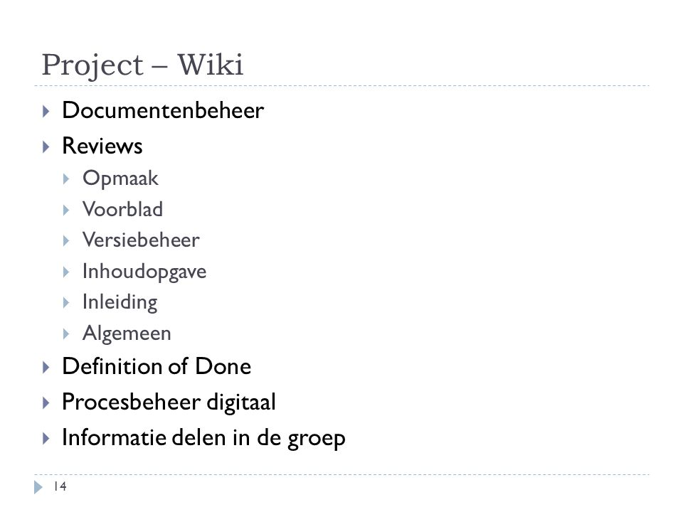 Project – Wiki Documentenbeheer Reviews Definition of Done