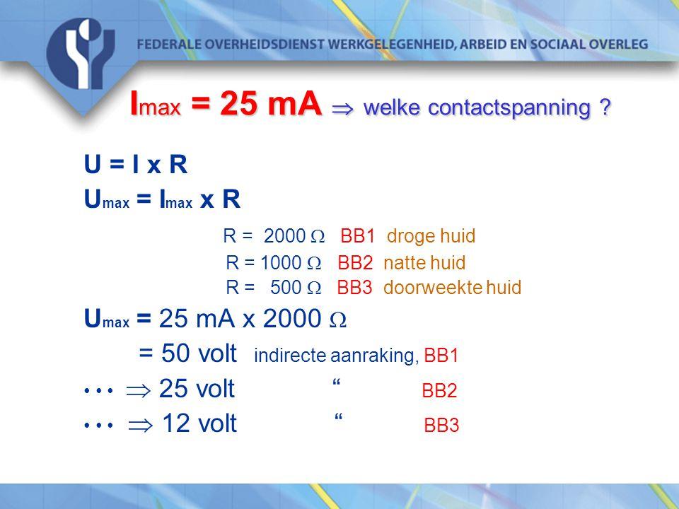 Imax = 25 mA  welke contactspanning