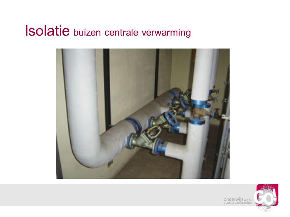 Isolatie buizen centrale verwarming