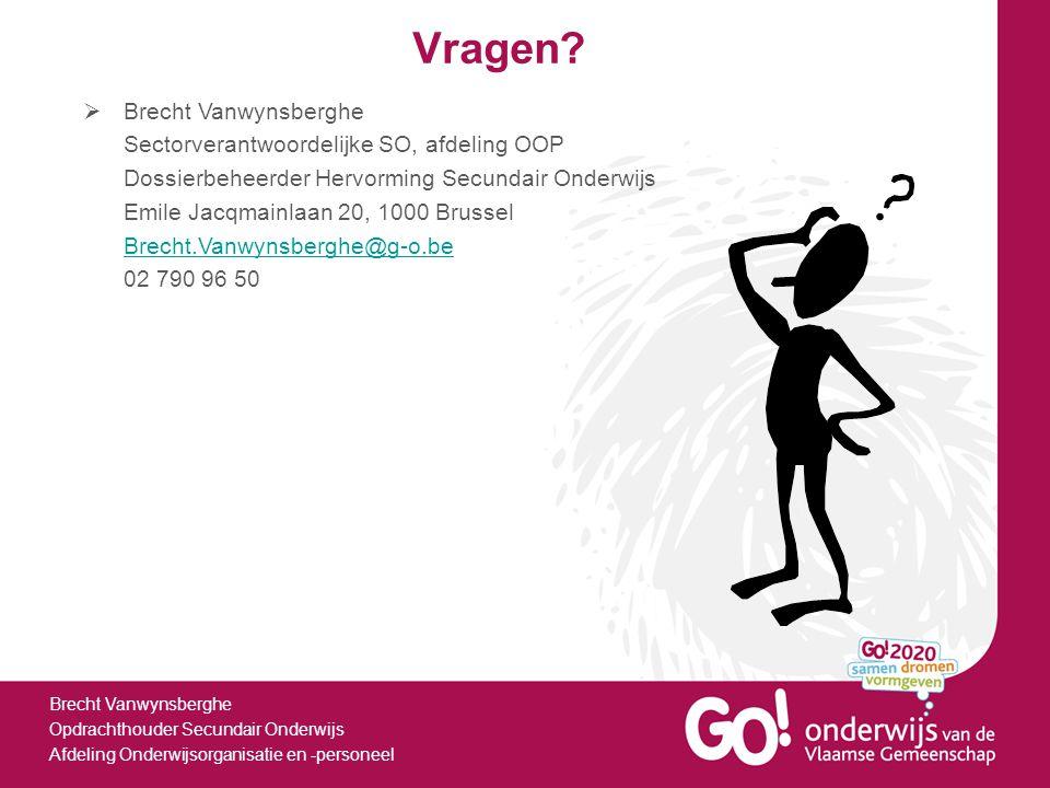 Vragen Brecht Vanwynsberghe Sectorverantwoordelijke SO, afdeling OOP