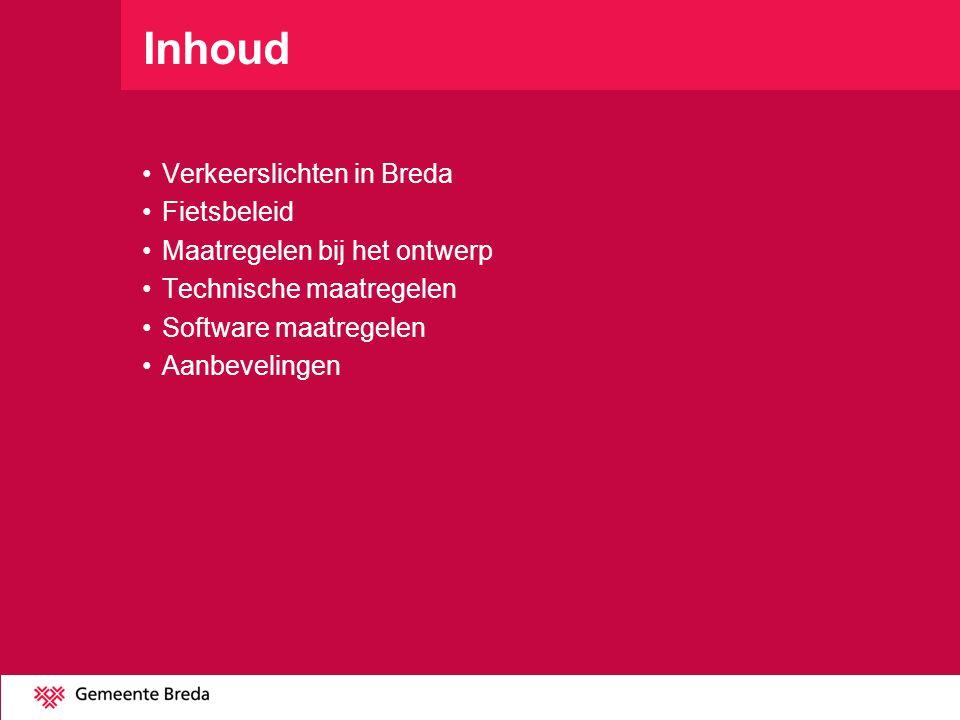 Inhoud Verkeerslichten in Breda Fietsbeleid