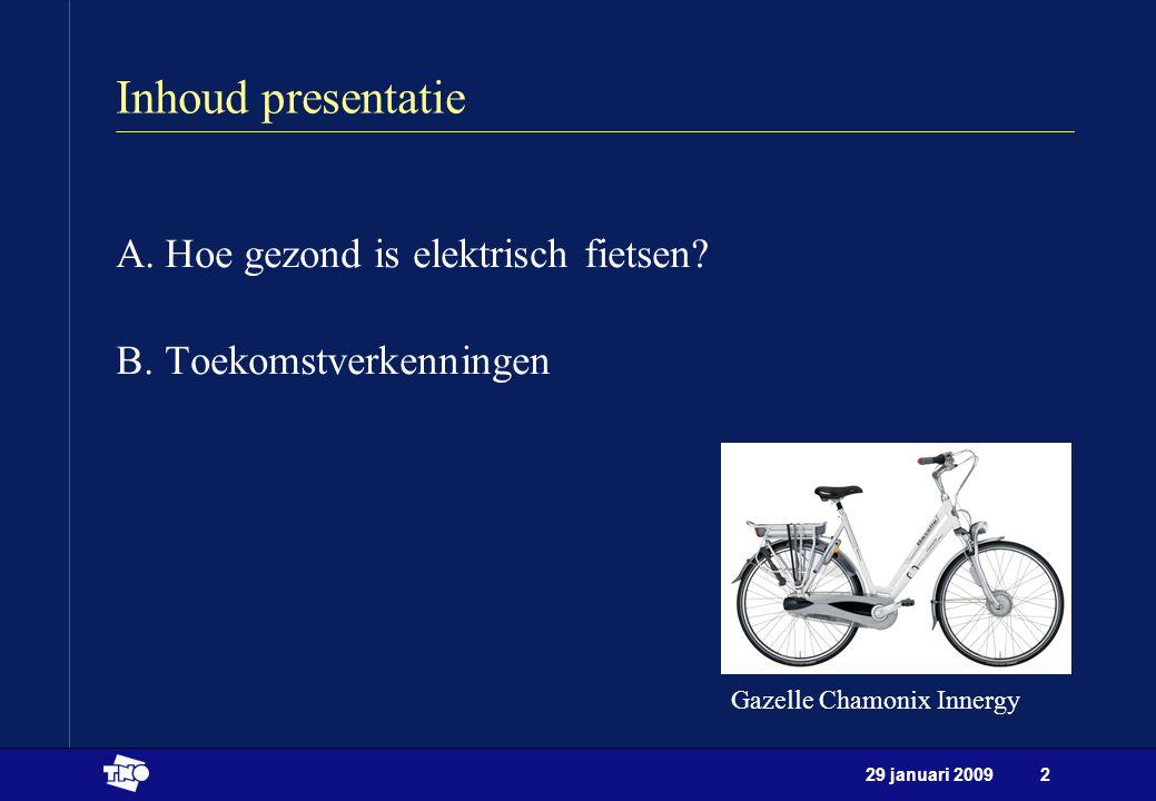 Inhoud presentatie Hoe gezond is elektrisch fietsen