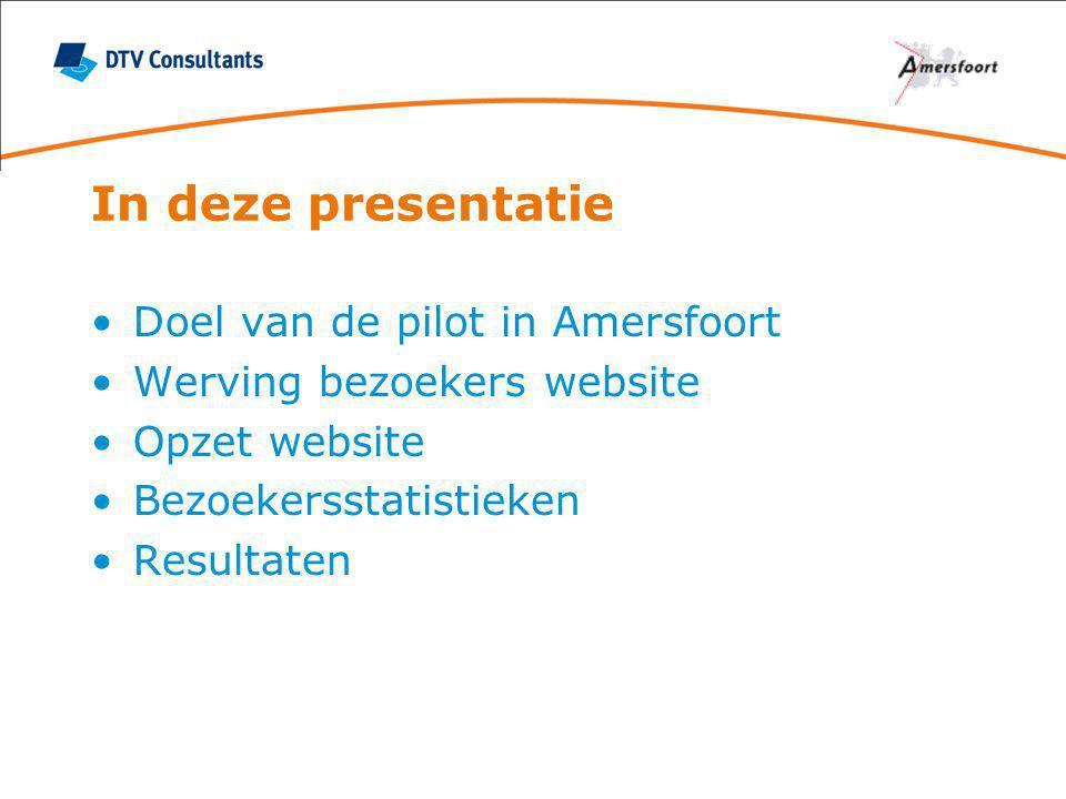 In deze presentatie Doel van de pilot in Amersfoort