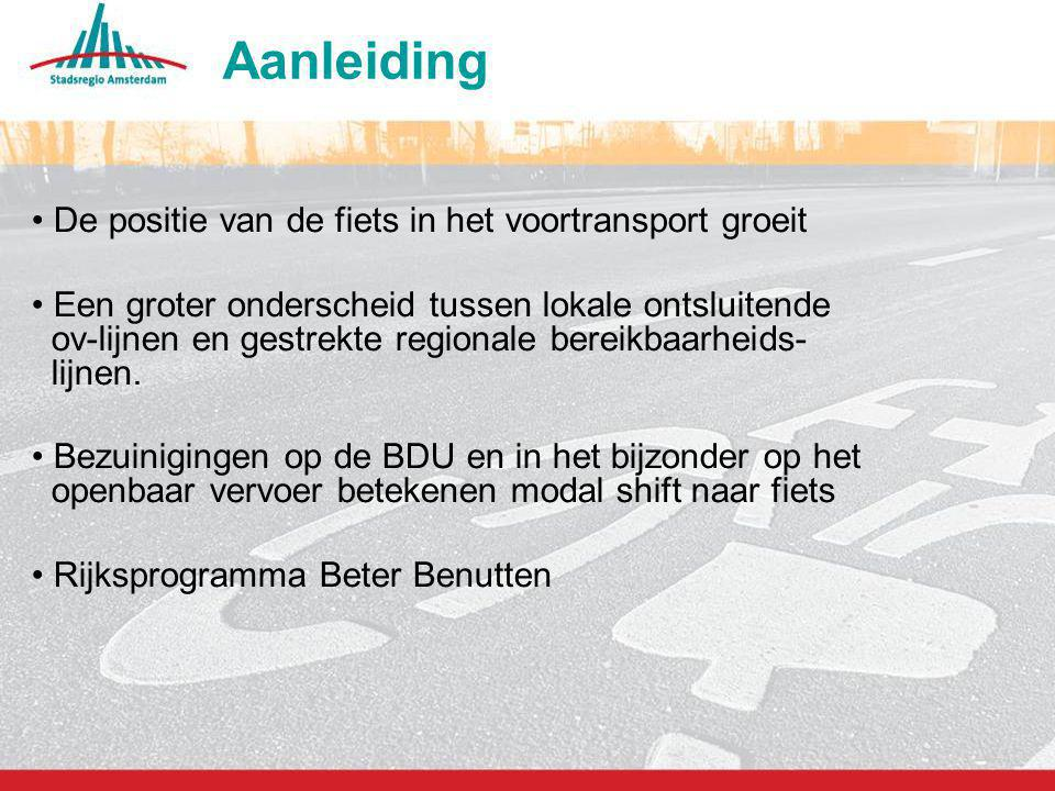 Aanleiding De positie van de fiets in het voortransport groeit