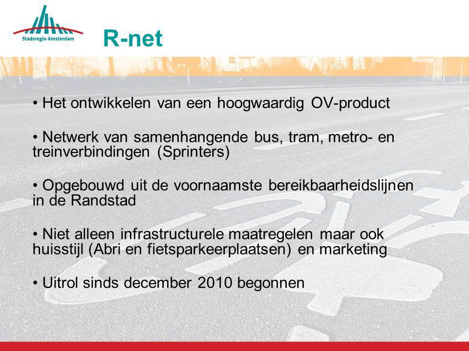 R-net Het ontwikkelen van een hoogwaardig OV-product