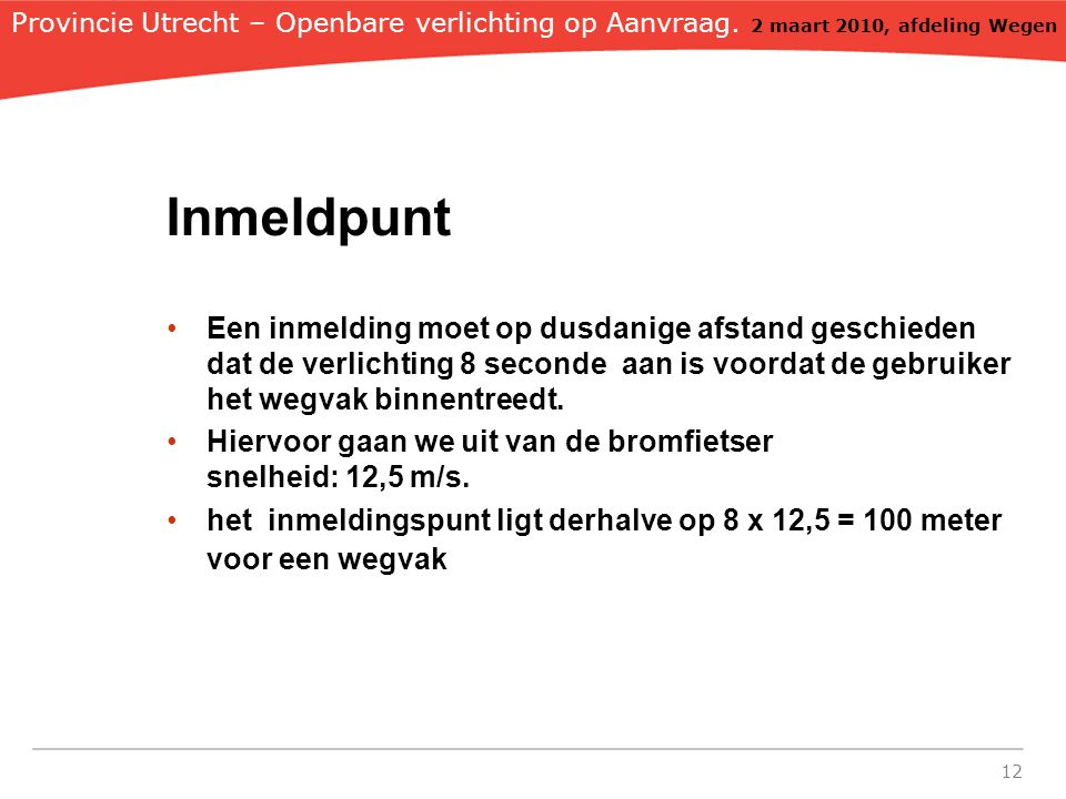 Provincie Utrecht – Openbare verlichting op Aanvraag