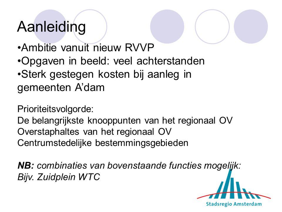 Aanleiding Ambitie vanuit nieuw RVVP