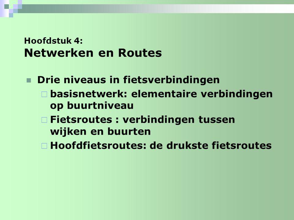 Hoofdstuk 4: Netwerken en Routes