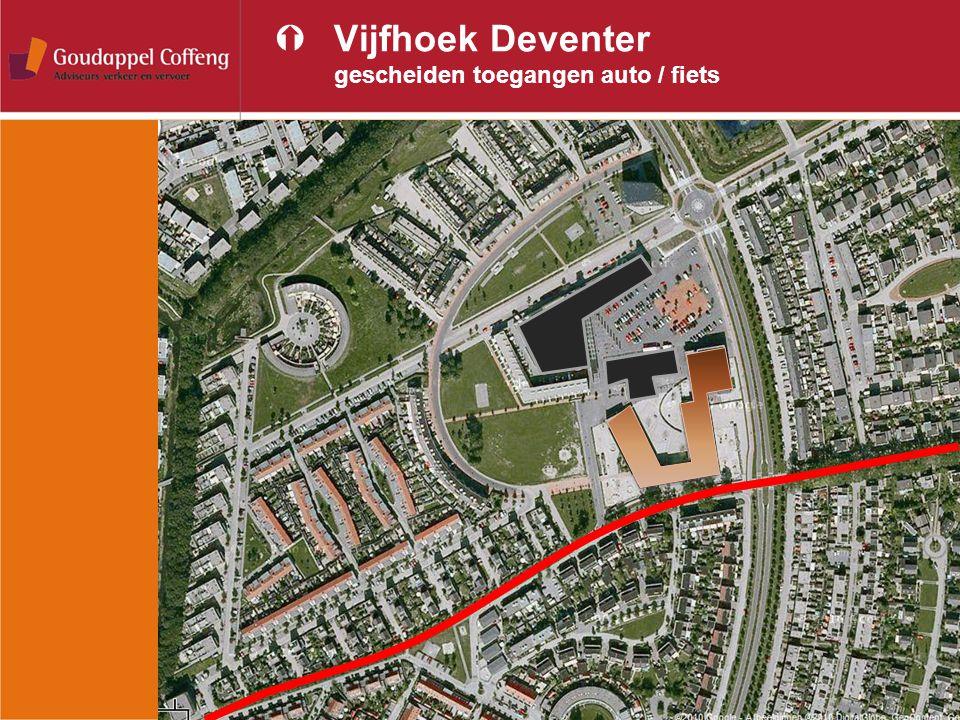 Vijfhoek Deventer gescheiden toegangen auto / fiets