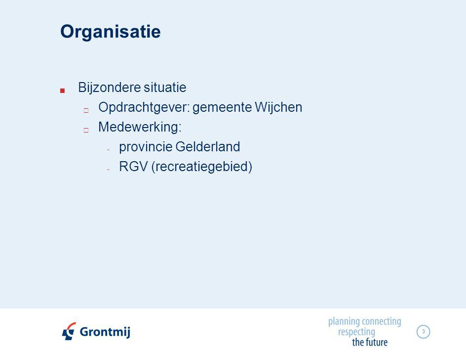 Organisatie Bijzondere situatie Opdrachtgever: gemeente Wijchen