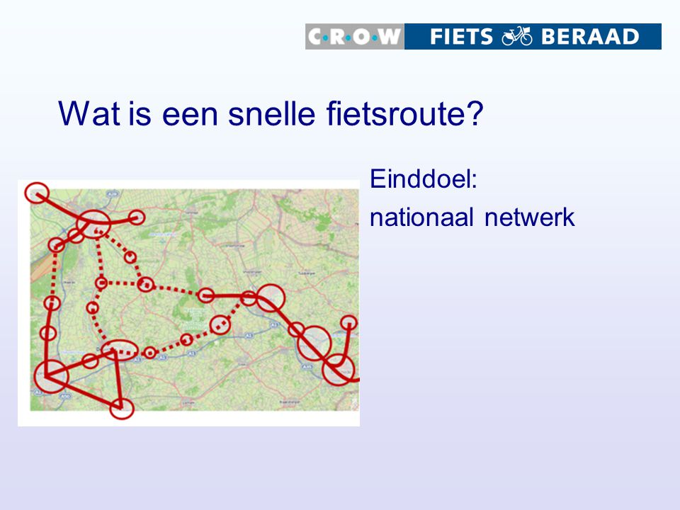 Wat is een snelle fietsroute