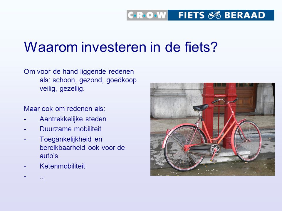 Waarom investeren in de fiets