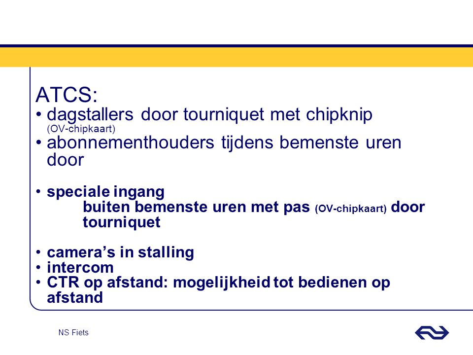 ATCS: dagstallers door tourniquet met chipknip (OV-chipkaart)