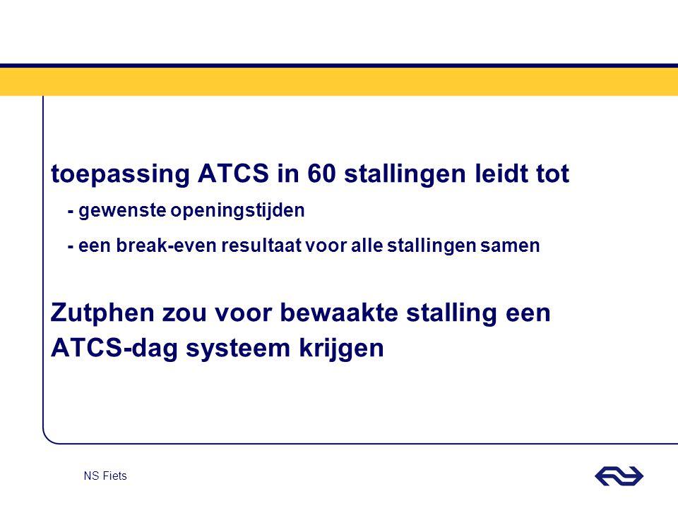 toepassing ATCS in 60 stallingen leidt tot - gewenste openingstijden