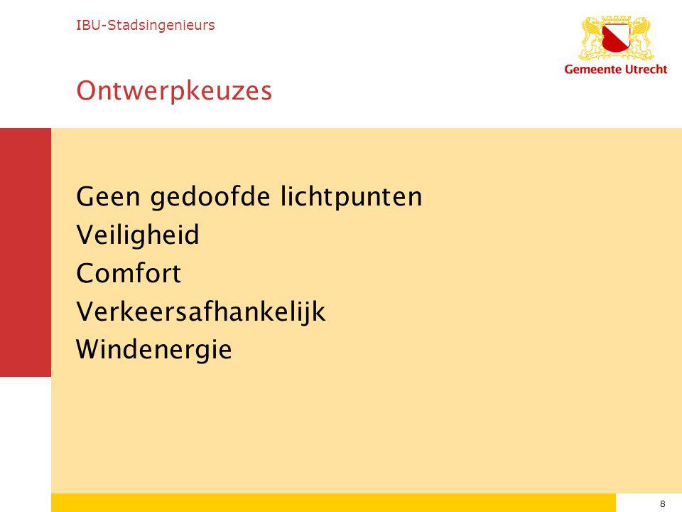 IBU-Stadsingenieurs Ontwerpkeuzes.