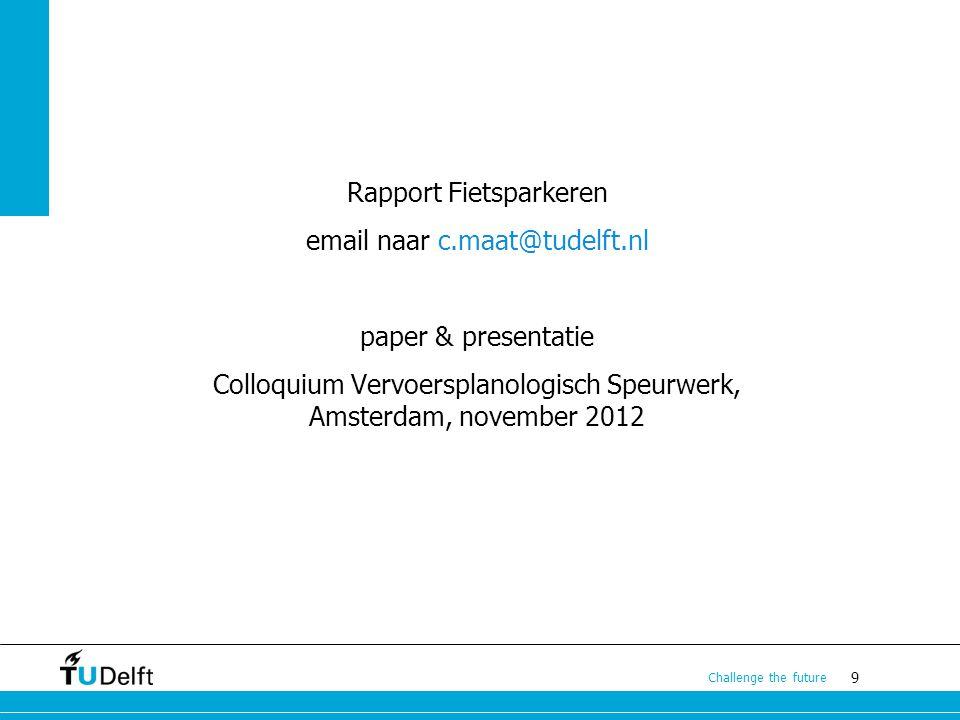 Rapport Fietsparkeren email naar c.maat@tudelft.nl