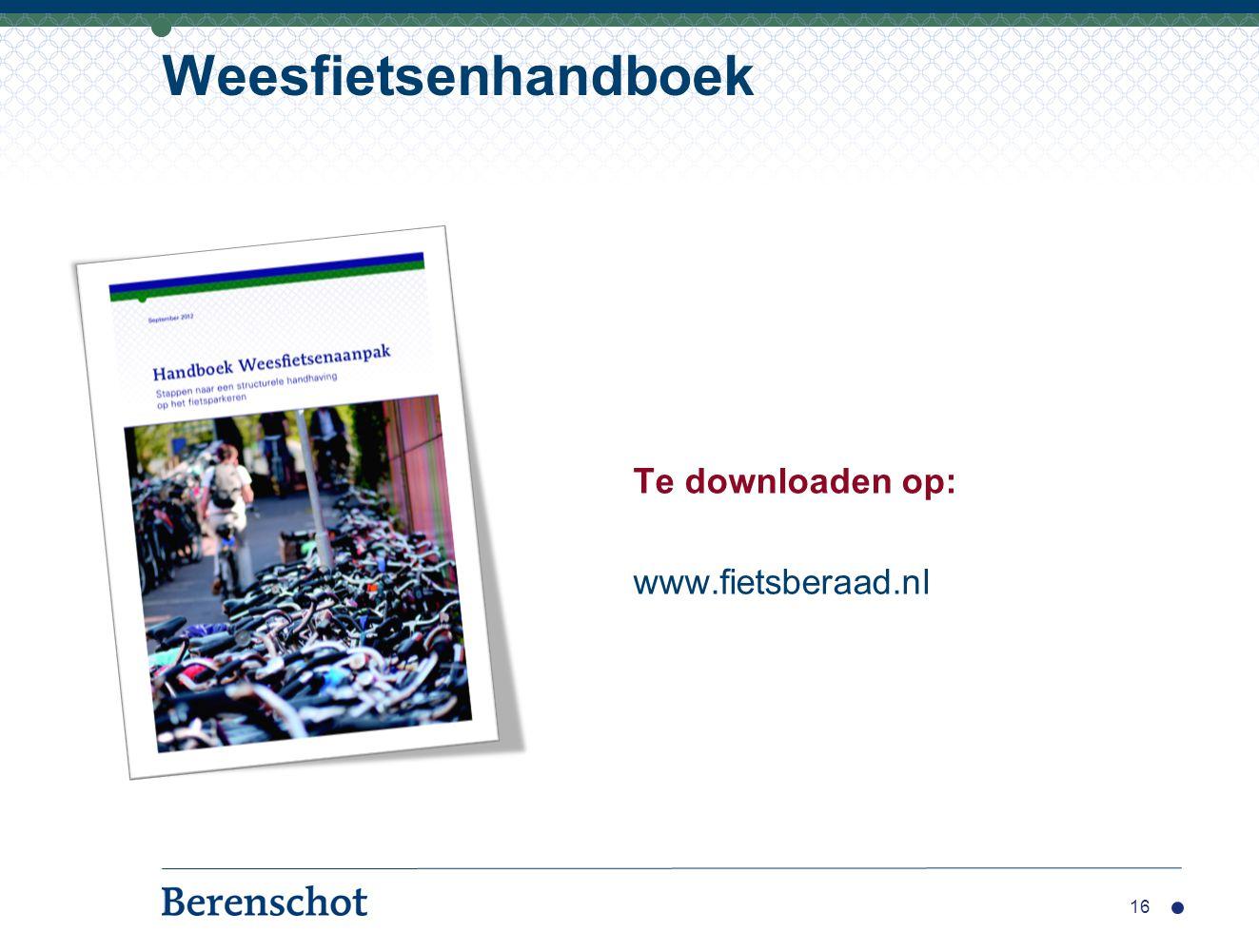 Weesfietsenhandboek Te downloaden op: www.fietsberaad.nl