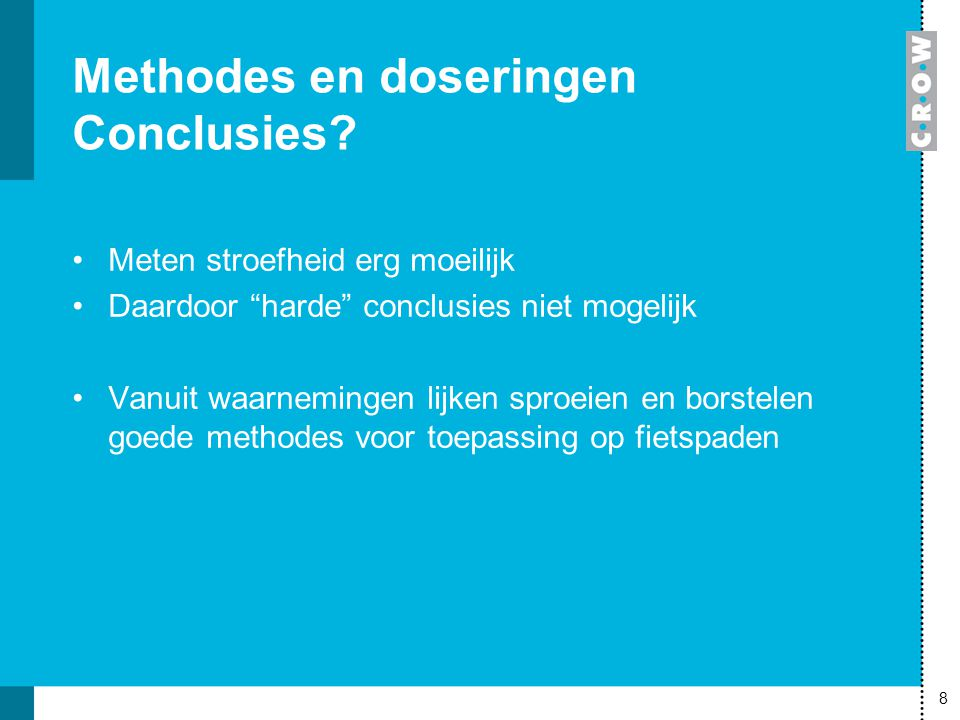 Methodes en doseringen Conclusies