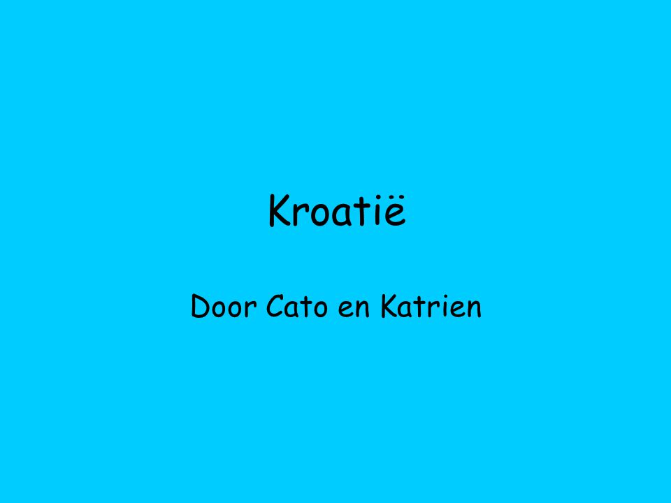 Kroatië Door Cato en Katrien