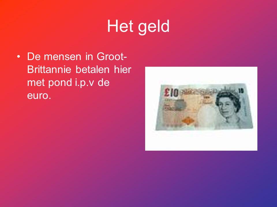 Het geld De mensen in Groot-Brittannie betalen hier met pond i.p.v de euro.