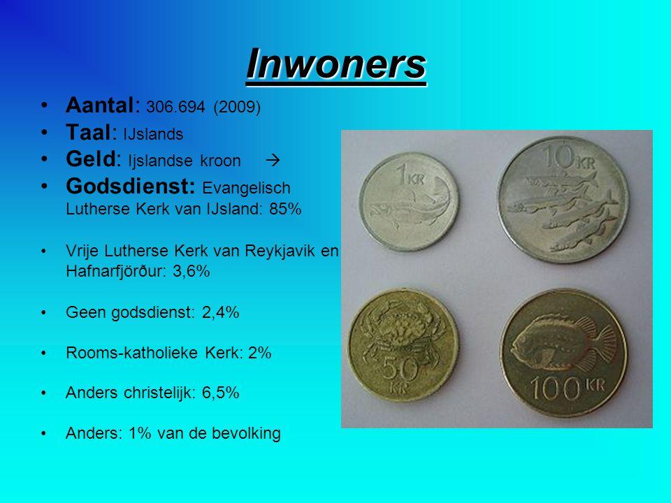 Inwoners Aantal: 306.694 (2009) Taal: IJslands Geld: Ijslandse kroon 