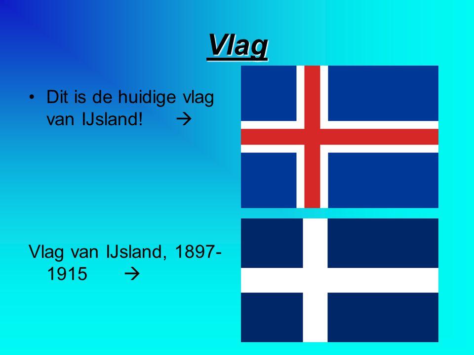 Vlag Dit is de huidige vlag van IJsland! 
