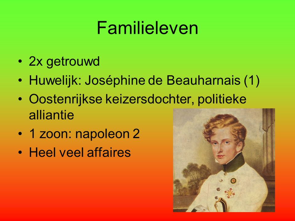 Familieleven 2x getrouwd Huwelijk: Joséphine de Beauharnais (1)